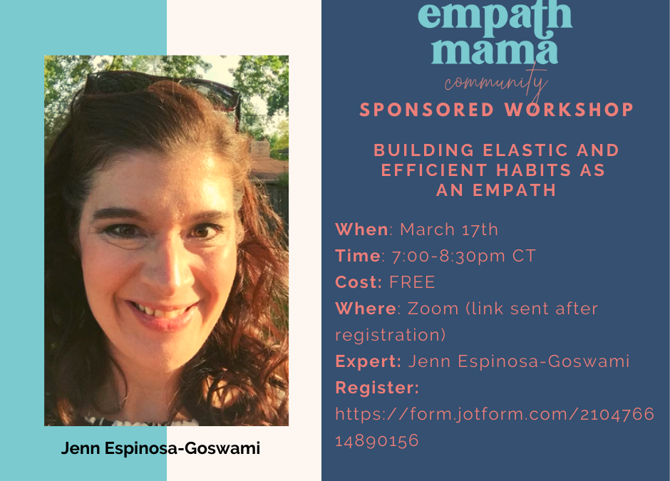 Building Elastic and Efficient Habits as an Empath